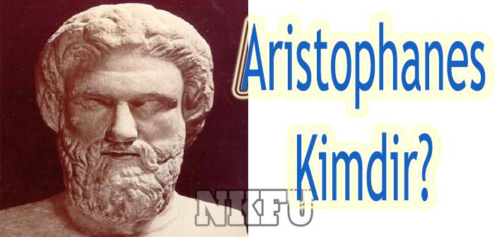 Aristophanes Kimdir?