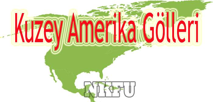 Kuzey Amerika Gölleri