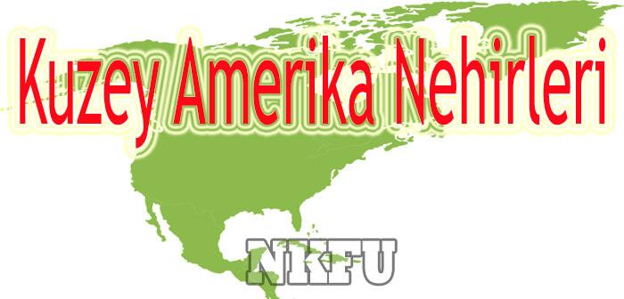 Kuzey Amerika Nehirleri