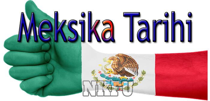 Meksika Tarihi