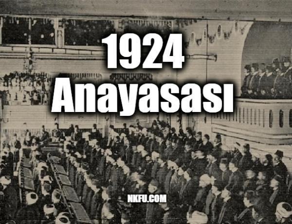 1924 Anayasasının Özellikleri