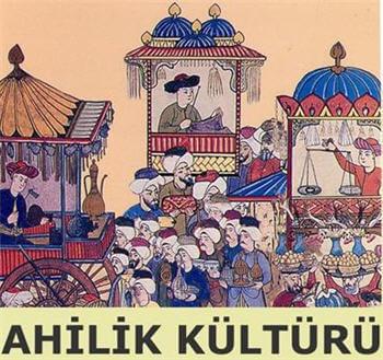 Ahilik Kültürü