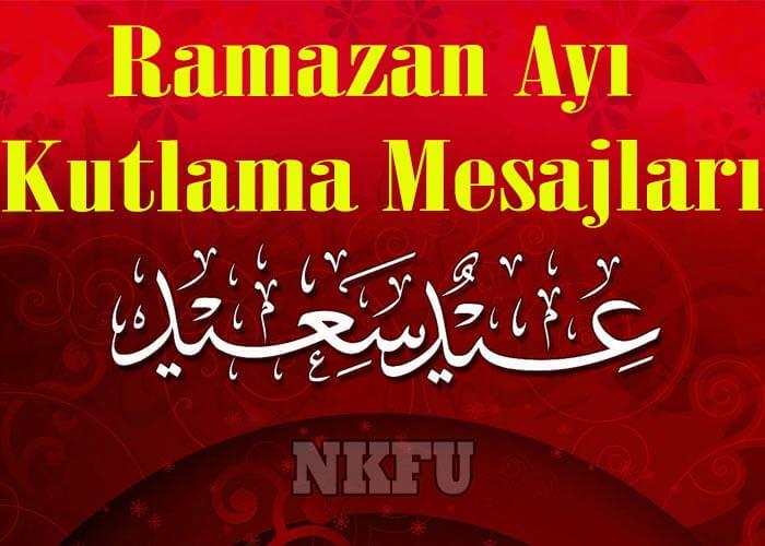 Ramazan Ayı Kutlama Mesajları