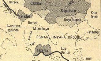 1870 Berlin Antlaşmasına göre Osmanlı Devletinin batı topraklarında ortaya çıkan siyasi tablo