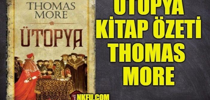 Ütopya (Utopia) Kitap Özeti Konusu Hakkında Bilgi – Thomas More