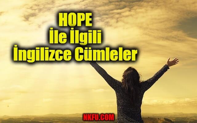 Hope İle İlgili İngilizce Cümleler