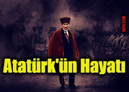 Atatürk Hayatı