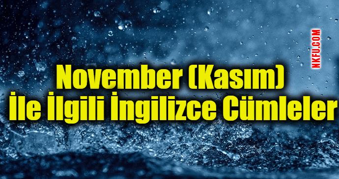 November (Kasım) İle İlgili İngilizce Cümleler