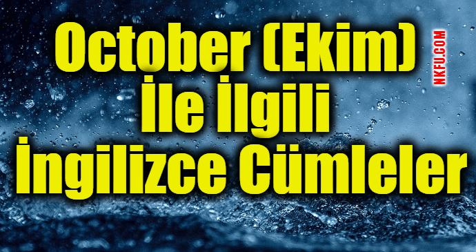 October (Ekim) İle İlgili İngilizce Cümleler