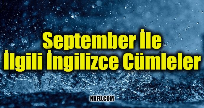 September (Eylül) İle İlgili İngilizce Cümleler
