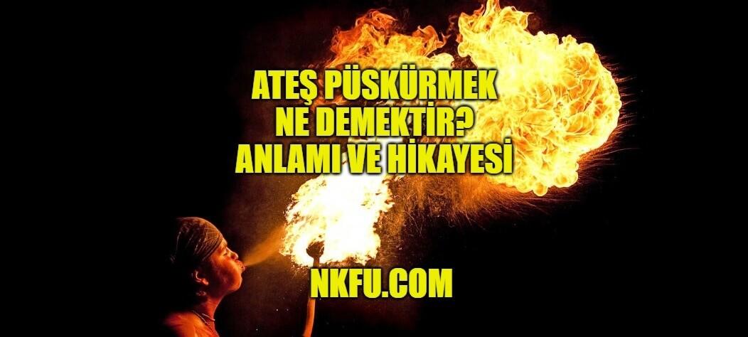 Ateş Püskürmek
