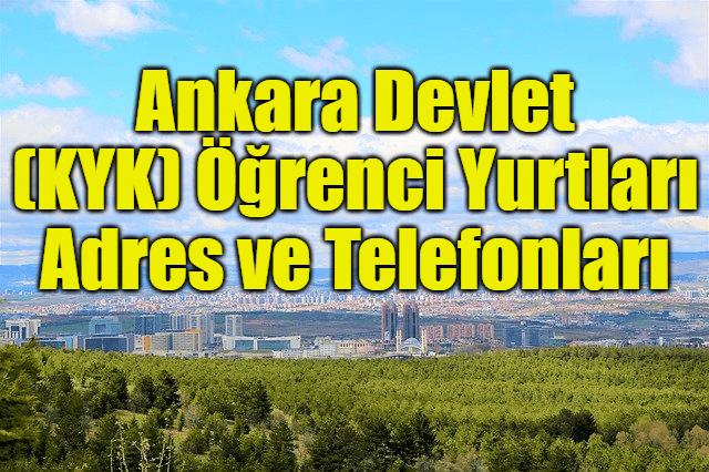 Ankara Devlet (KYK) Öğrenci Yurtları Adres ve Telefonları