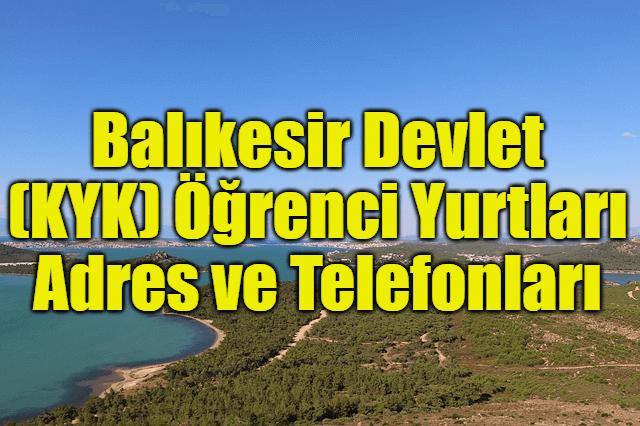 Balıkesir Devlet (KYK) Öğrenci Yurtları Adres ve Telefonları