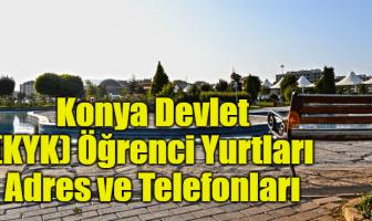 Konya Devlet (KYK) Öğrenci Yurtları Adres ve Telefonları