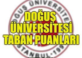 Doğuş Üniversitesi 4 Yıllık Bölümleri Taban Puanları 2021