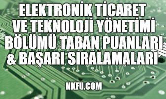 Elektronik Ticaret ve Teknoloji Yönetimi