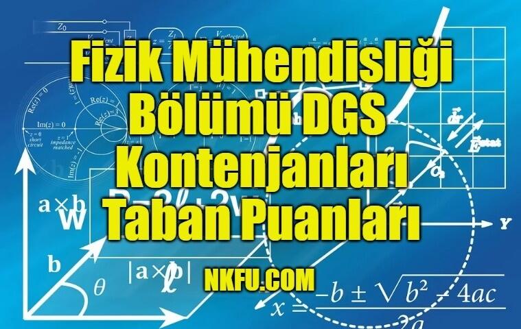 Fizik Mühendisliği Bölümü DGS