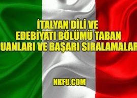 İtalyan Dili ve Edebiyatı Bölümü Taban Puanları 2020