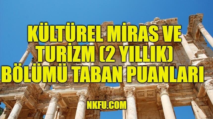 Kültürel Miras ve Turizm