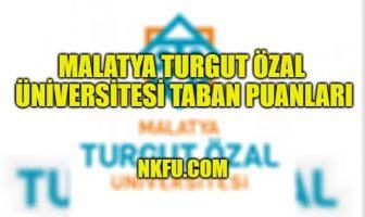 Malatya Turgut Özal Üniversitesi Taban Puanları