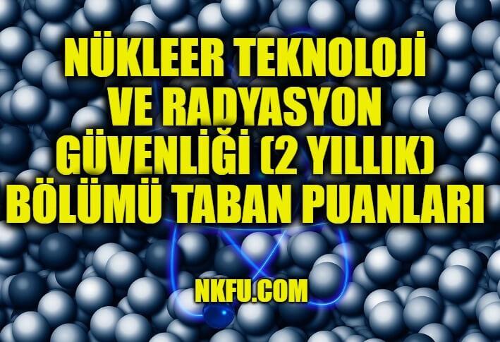 Nükleer Teknoloji ve Radyasyon Güvenliği