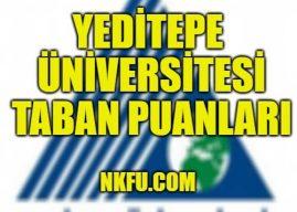 Yeditepe Üniversitesi 4 Yıllık Bölümleri Taban Puanları 2020