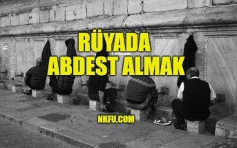 Rüyada Abdest Almak