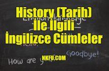 History (Tarih) İle İlgili İngilizce Cümleler