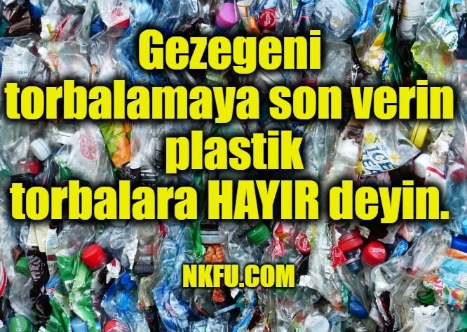 Plastiğin Zararları İle İlgili Sloganlar