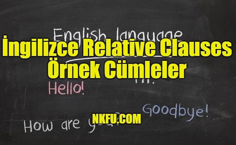İngilizce Relative Clauses Örnek Cümleler