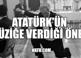 Atatürk'ün Müziğe Verdiği Önem Müzik Alanında Yaptıkları