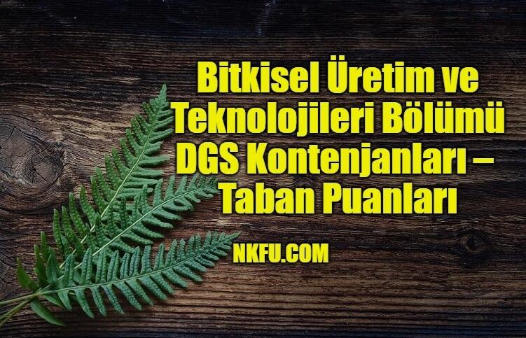 Bitkisel Üretim ve Teknolojileri DGS