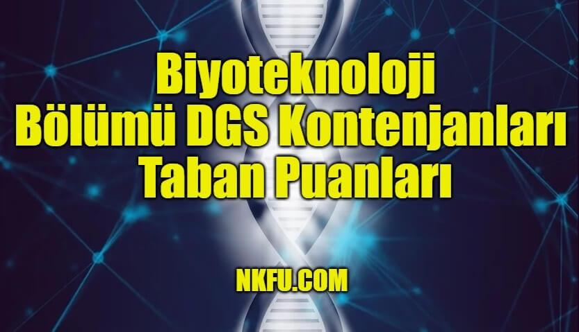 Biyoteknoloji Bölümü DGS