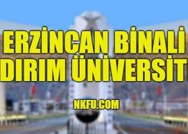 Erzincan Binali Yıldırım Üniversitesi 4 Yıllık Bölümleri Taban Puanları 2021