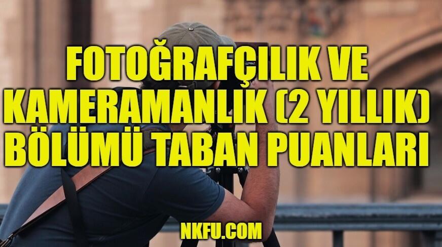 Fotoğrafçılık ve Kameramanlık