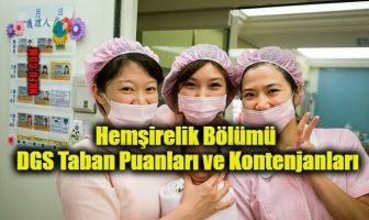 Hemşirelik Bölümü DGS Taban Puanları ve Kontenjanları
