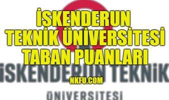 İskenderun Teknik Üniversitesi Taban Puanları