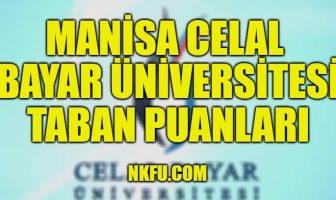 Manisa Celal Bayar Üniversitesi Taban Puanları