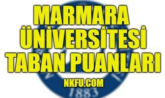 Marmara Üniversitesi Taban Puanları