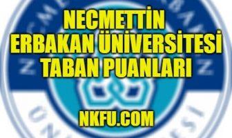 Necmettin Erbakan Üniversitesi Taban Puanları
