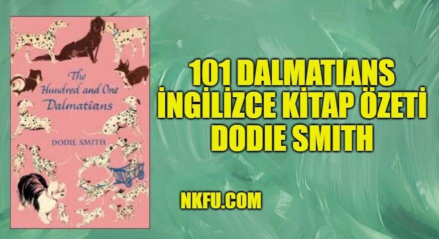 101 Dalmatians (101 Dalmaçyalı) İngilizce Kitap Özeti