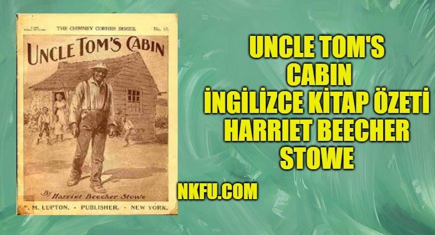 Uncle Tom's Cabin İngilizce Özeti
