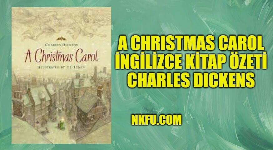 A Christmas Carol İngilizce Kitap Özeti