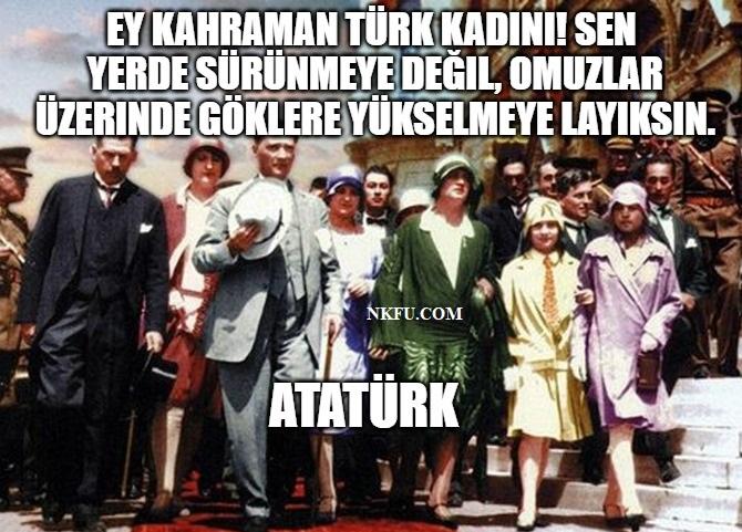 Atatürkün Kadınlar Ile Ilgili Sözleri