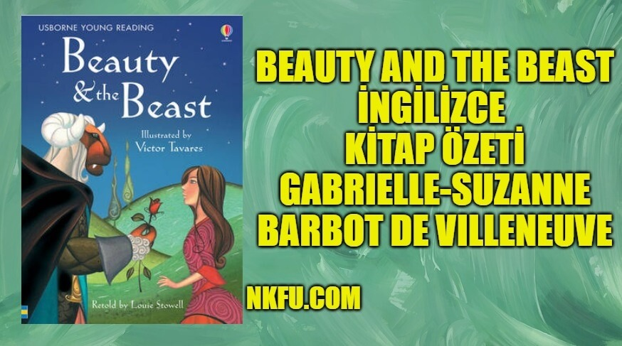 Güzel ve Çirkin (Beauty and the Beast) İngilizce Özeti