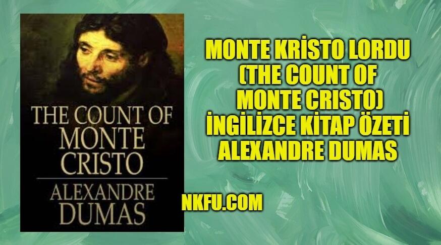 Monte Kristo Kontu İngilizce Özeti