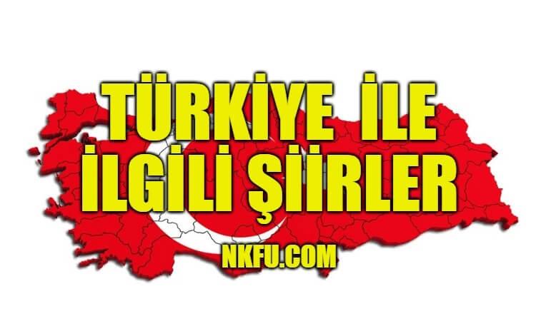 Türkiye İle İlgili Şiirler