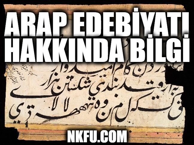 Arap Edebiyatı Hakkında Bilgi