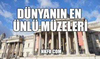 Dünyanın En Ünlü Müzeleri