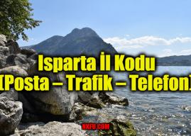 Isparta İl Kodu Tüm İlçeleri Posta Kodları Trafik Plakaları Telefon Alan Kodu